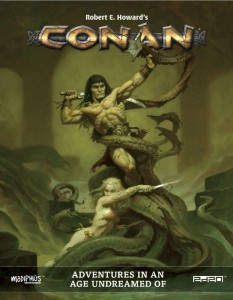 Conan RPG: Adventures in an Age Undreamed Of - Core Book