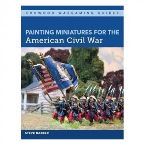 Painting Miniatures for American Civil War
