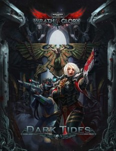 Wrath & Glory Dark Tides Adventure Warhammer 40000